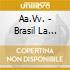 BRASIL LA COMPILATION