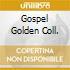 GOSPEL GOLDEN COLL.