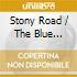 STONY ROAD / THE BLUE JUKEBOX
