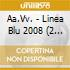 Linea Blu 2008