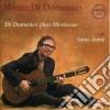 Mauro Di Domenico - Plays Morricone / Sama Dome'