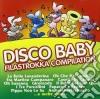 Disco Baby - Filastrokka Compilat