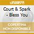 Court & Spark - Bless You