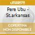 Pere Ubu - St.arkansas