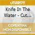 Knife In The Water - Cut The Court