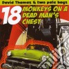 David Thomas - 18 Monkeys On A Dead Man's Chest