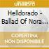 Helldorado - Ballad Of Nora Lee