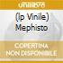 (LP VINILE) MEPHISTO