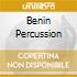 BENIN PERCUSSION