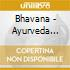 Bhavana - Ayurveda Paradise