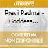 Previ Padma - Goddess Chants