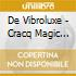 De Vibroluxe - Cracq Magic International