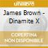 DYNAMITE X