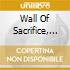 WALL OF SACRIFICE, THE