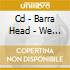 CD - BARRA HEAD - WE ARE YOUR NUMBERS
