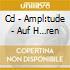CD - AMPL:TUDE - AUF H…REN