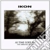 Ikon - As Time Goes By