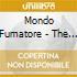 CD - MONDO FUMATORE       - THE HAND