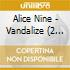 Alice Nine - Vandalize (2 Cd)