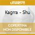 Kagrra - Shu