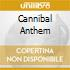 CANNIBAL ANTHEM
