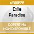 EXILE PARADISE