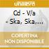 CD - V/A - SKA, SKA, SKANDAL N. 5 FOOTBALL EDITION
