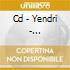 CD - YENDRI - MALFUNCTION