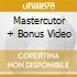 MASTERCUTOR + BONUS VIDEO