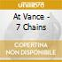 At Vance - 7 Chains