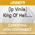 (LP VINILE) KING OF HELL, THE