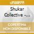Shukar Collective - Rromatek