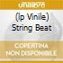 (LP VINILE) STRING BEAT