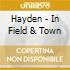 CD - HAYDEN               - IN FIELD AND TOWN