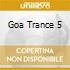 GOA TRANCE VOL.5
