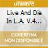 LIVE AND DIE IN L.A. 4