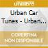 URBAN CAR TUNES (Hip-Hop)/2cd