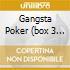 GANGSTA POKER  (BOX 3 CD)