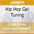 HIP HOP CAR TUNING