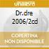 DR.DRE 2006/2CD