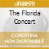 THE FLORIDA CONCERT
