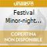 FESTIVAL MINOR-NIGHT LIGHTS