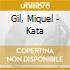 Gil, Miquel - Kata