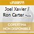 Xavier Joel & Ron Carter - In New York