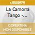 La Camorra Tango - Presenta 12 Postales
