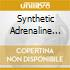 SYNTHETIC ADRENALINE MUSIC