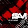 Sam - Destruction Unit