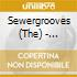 Sewergrooves (The) - Saturday Night, Tonight We're Gonna Have Some Fun