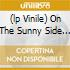 (LP VINILE) ON THE SUNNY SIDE OF THE STREET