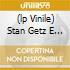 (LP VINILE) STAN GETZ E JOAO GILBERTO